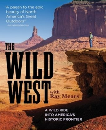 How the Wild West was Won with Ray Mears Poster