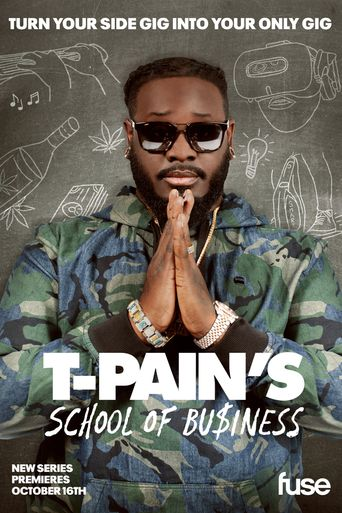 T-Pain's School of Business Poster
