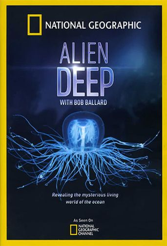 Alien Deep with Bob Ballard Poster