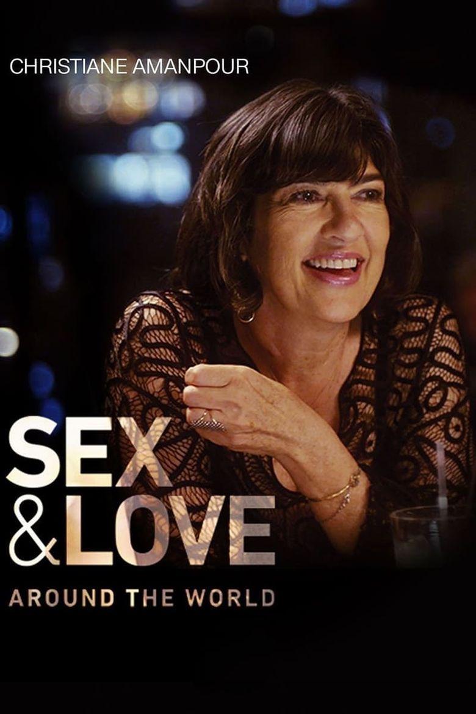 Christiane Amanpour: Sex & Love Around the World Poster