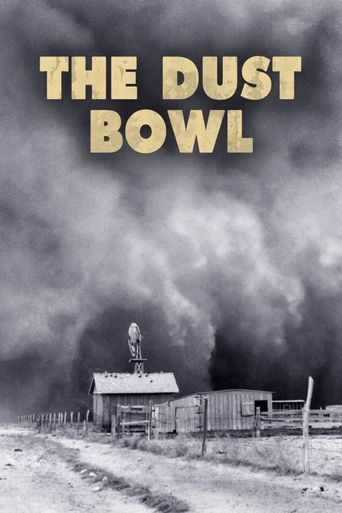 Watch The Dust Bowl