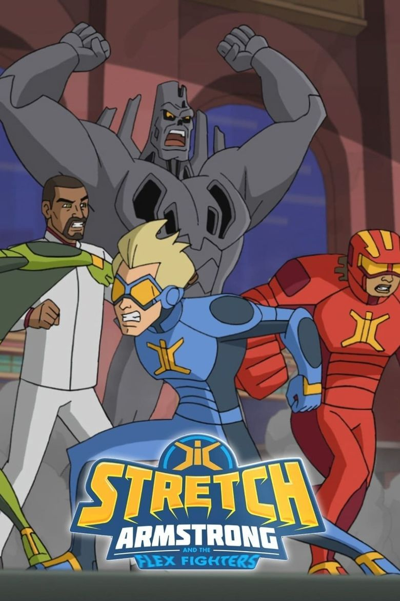 Watch Stretch Armstrong & the Flex Fighters