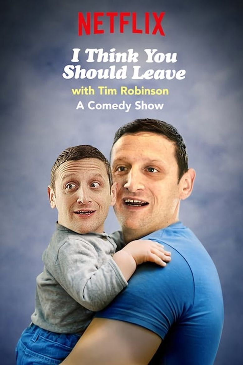 I Think You Should Leave with Tim Robinson Poster