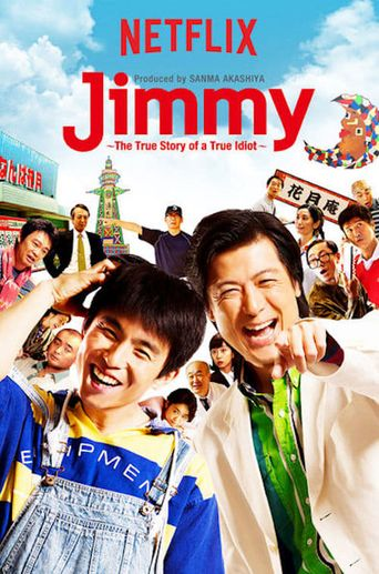 Jimmy: The True Story of a True Idiot Poster