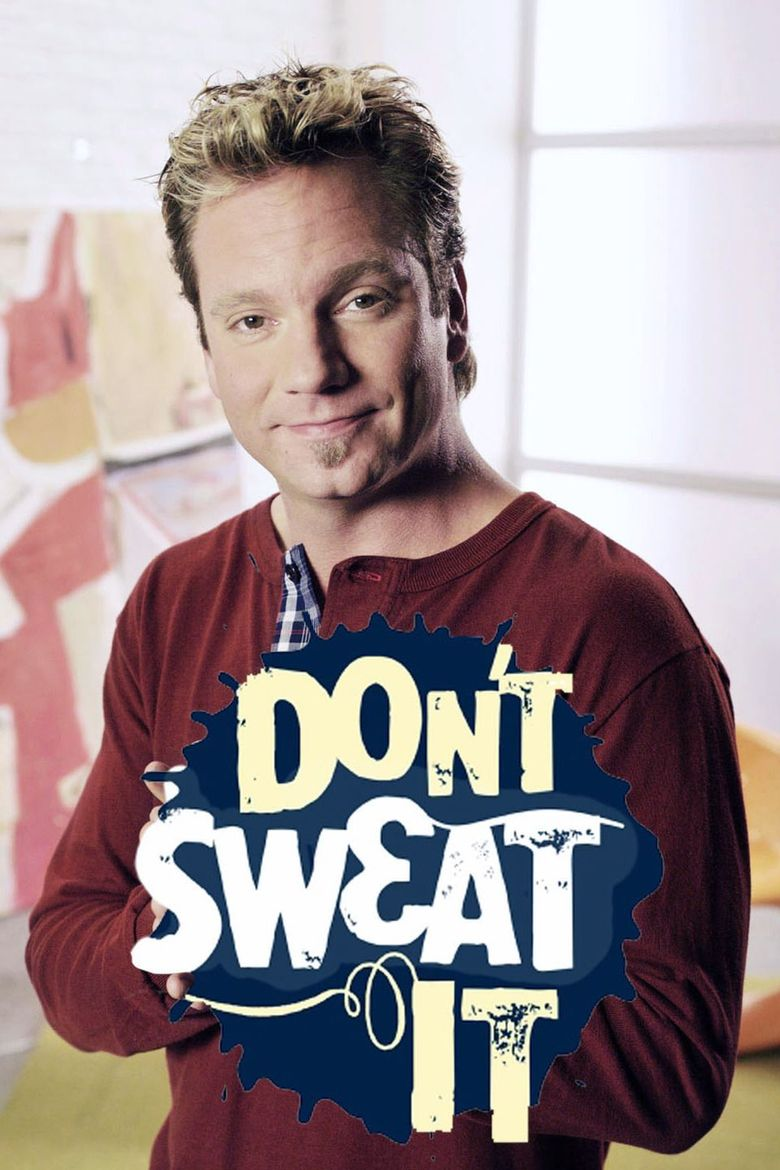 Don't Sweat It Poster