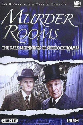 Murder Rooms: The Dark Beginnings of Sherlock Holmes Poster