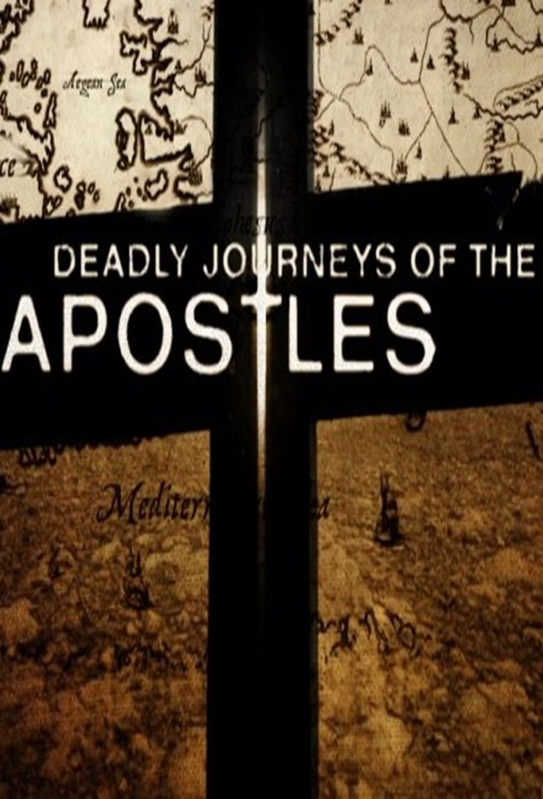Deadly Journeys of the Apostles Poster