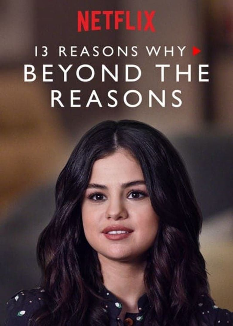 13 Reasons Why: Beyond the Reasons Poster