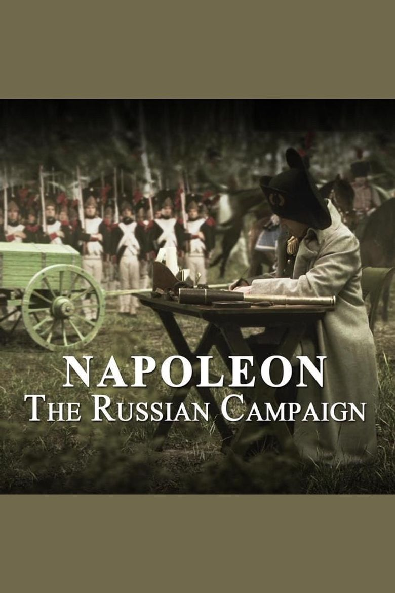 Napoleon: The Russian Campaign Poster