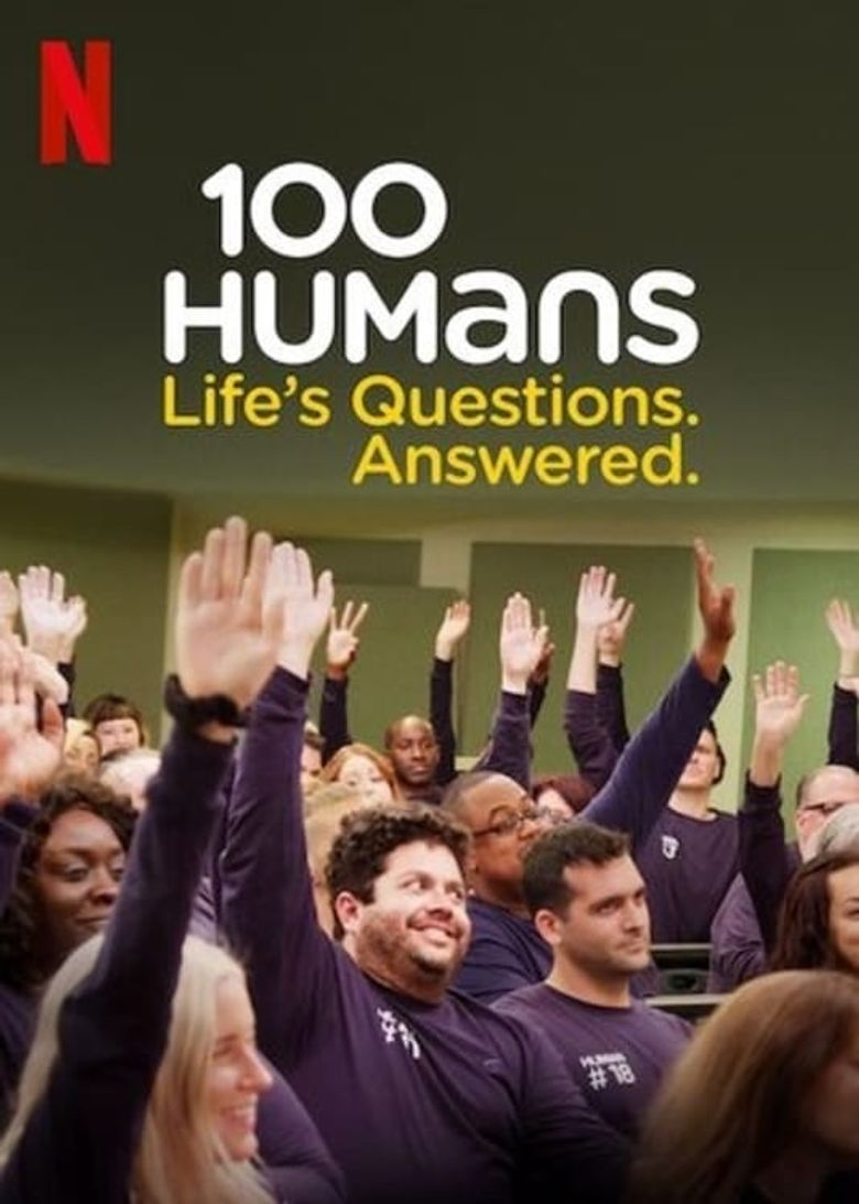 100 Humans. Life's Questions. Answered. Poster