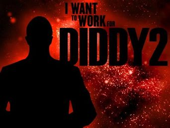 Watch I Want to Work for Diddy