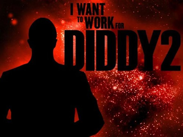 I Want to Work for Diddy Poster