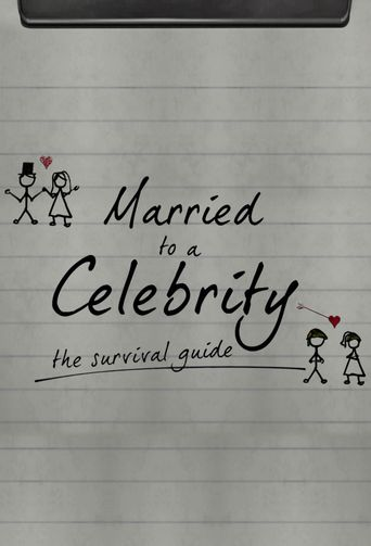 Married to a Celebrity: The Survival Guide Poster