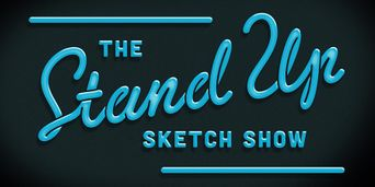 The Stand Up Sketch Show Poster