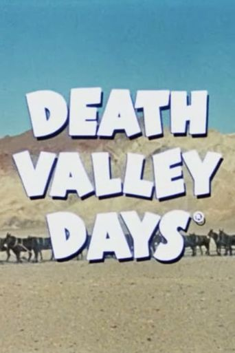 Death Valley Days Poster