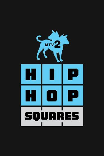 Watch Hip Hop Squares