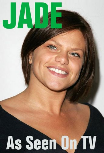Jade: As Seen on TV Poster