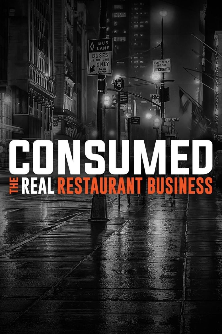 Consumed: The Real Restaurant Business Poster