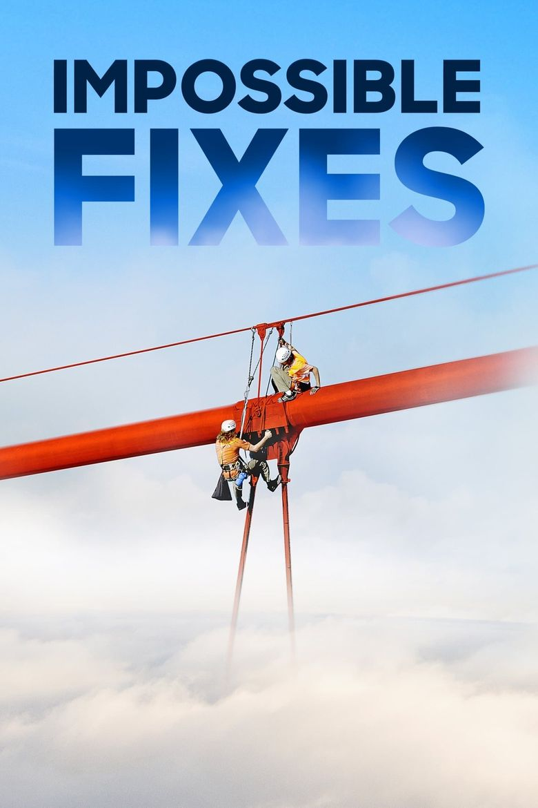 Impossible Fixes Poster