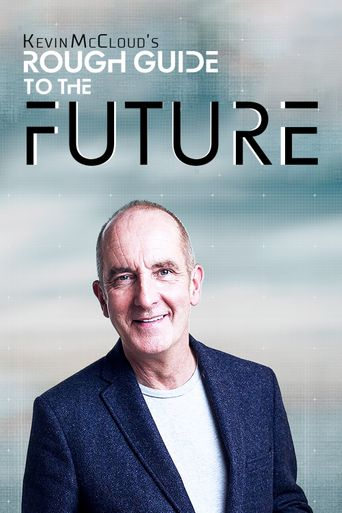 Kevin McCloud's Rough Guide to the Future Poster
