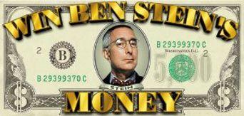 Win Ben Stein's Money Poster