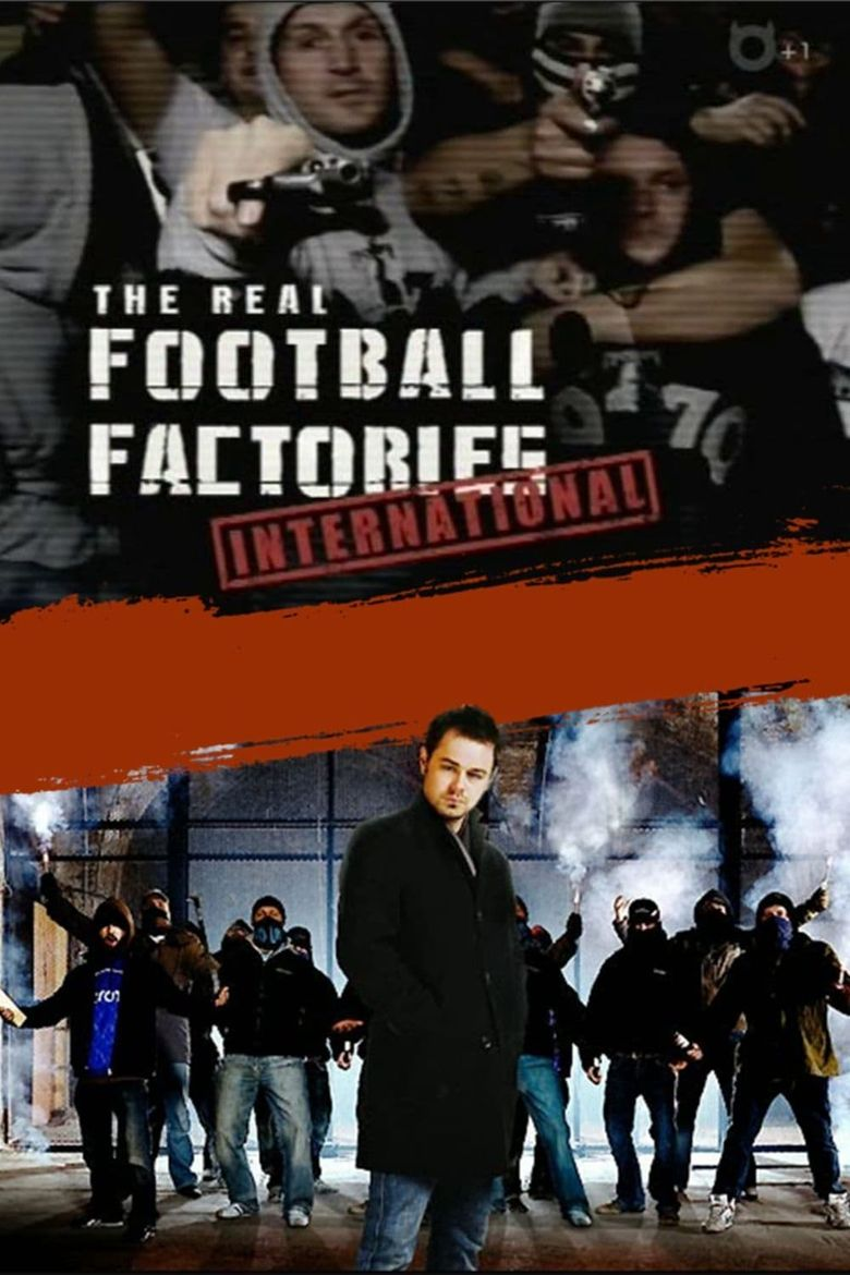 The Real Football Factories International Poster