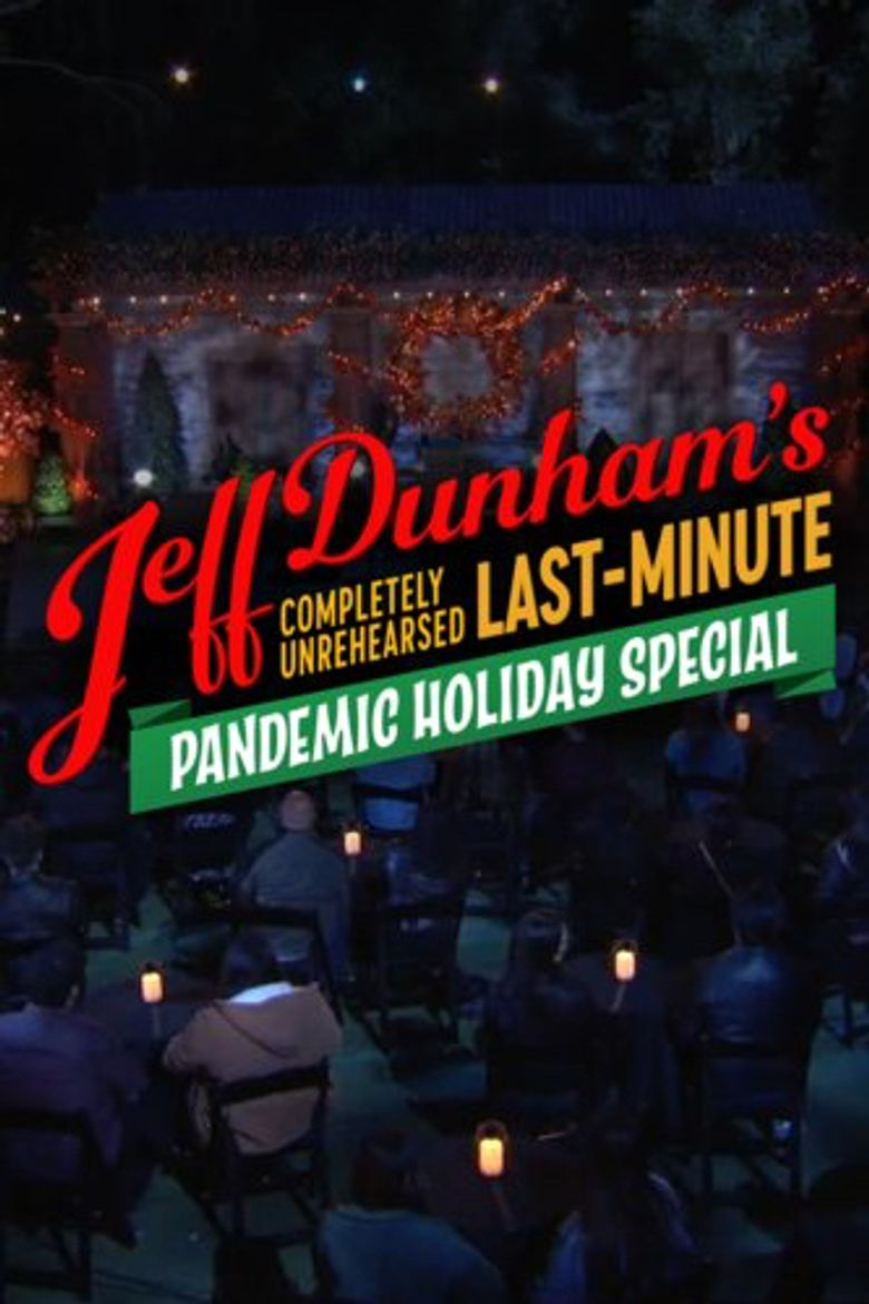 Completely Unrehearsed Last Minute Pandemic Holiday Special Poster