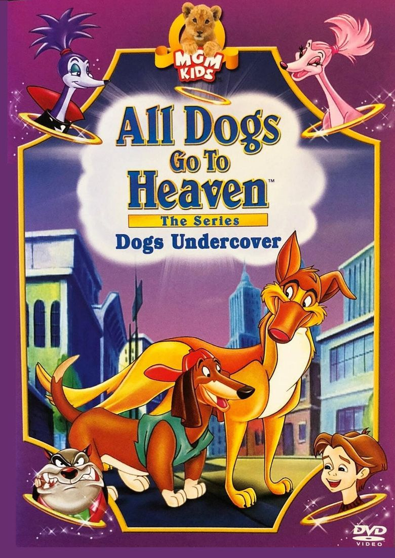 All Dogs Go To Heaven: The Series Poster
