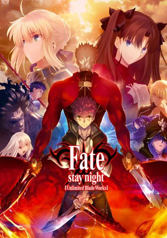Watch Fate/stay night [Unlimited Blade Works]
