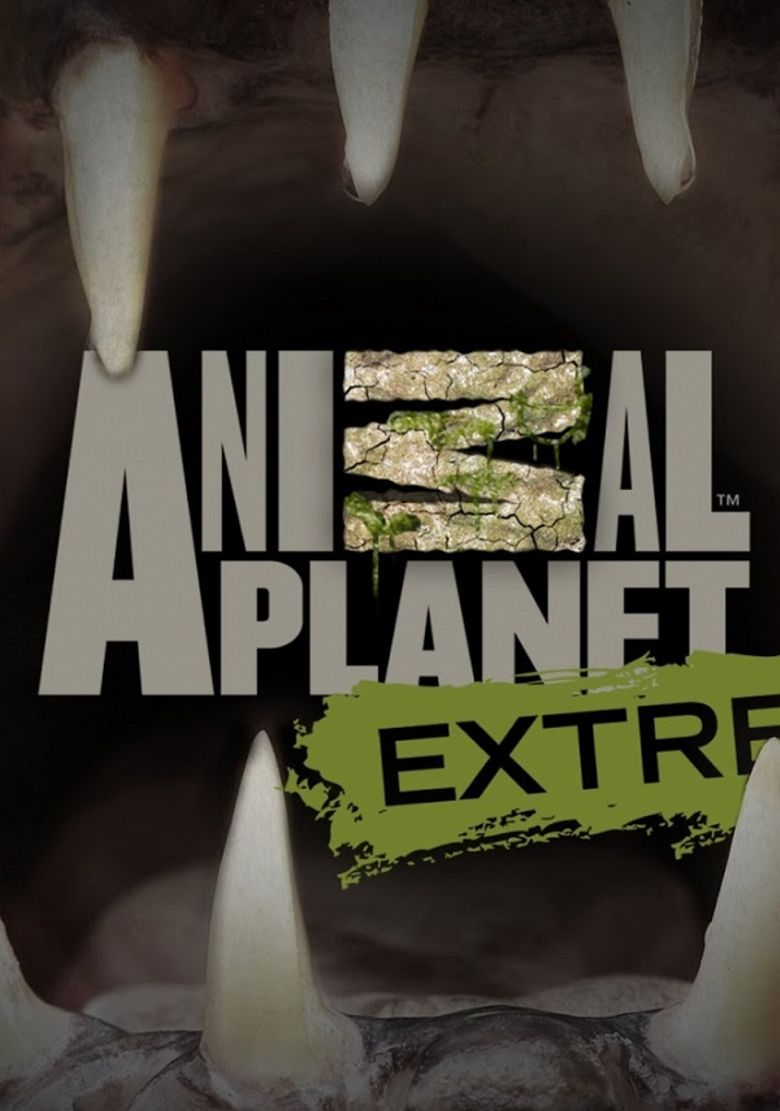 Watch Animal Planet Extreme