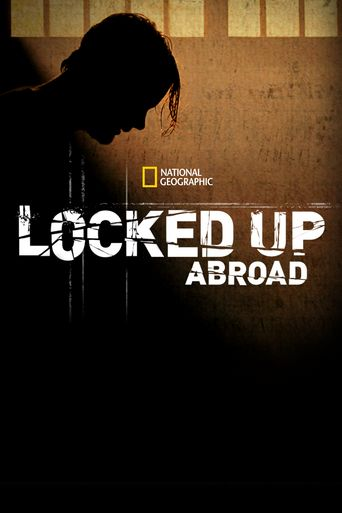 Locked Up Abroad Poster