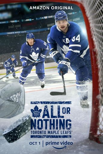All or Nothing: Toronto Maple Leafs Poster