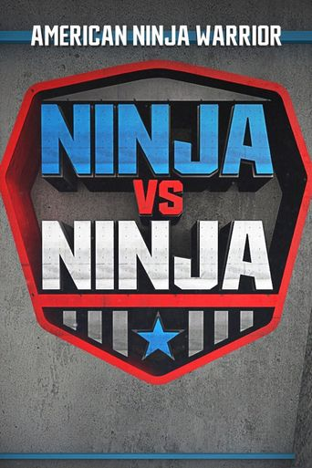 Watch American Ninja Warrior: Ninja vs. Ninja