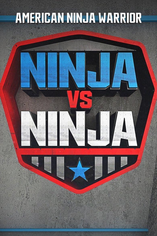 American Ninja Warrior: Ninja vs. Ninja Poster