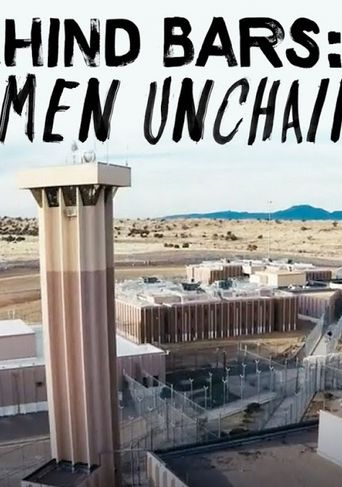 Watch Behind Bars: Women Unchained