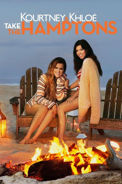 Kourtney & Khloé Take the Hamptons Poster