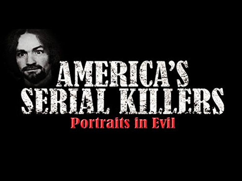 America's Serial Killers: Portraits in Evil Poster
