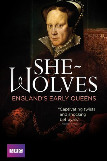 She-Wolves: England's Early Queens Poster