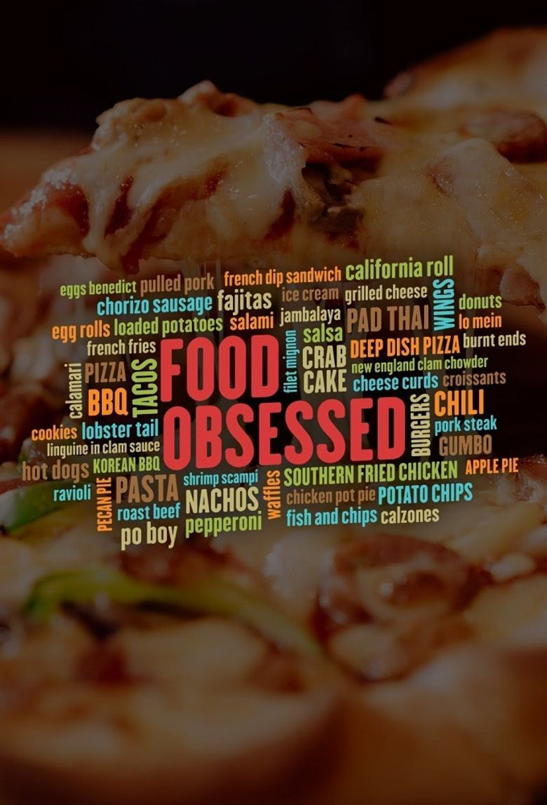 Food Obsessed Poster