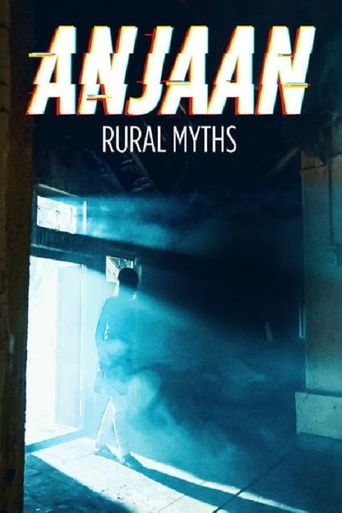 Anjaan: Rural Myths Poster