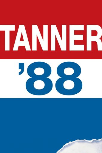 Tanner '88 Poster