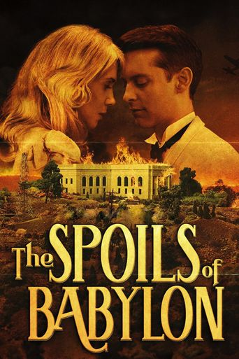 Watch The Spoils of Babylon