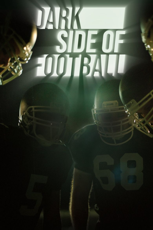 Dark Side of Football Poster