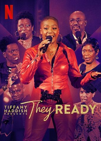 Tiffany Haddish Presents: They Ready Poster