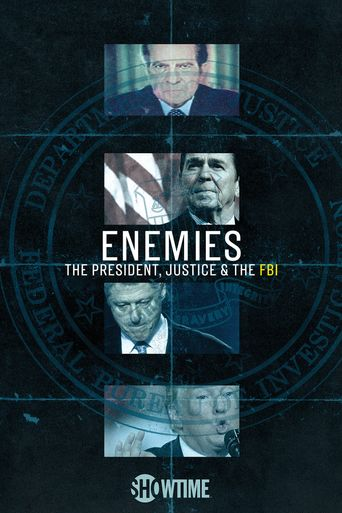 Enemies: The President, Justice & the FBI Poster