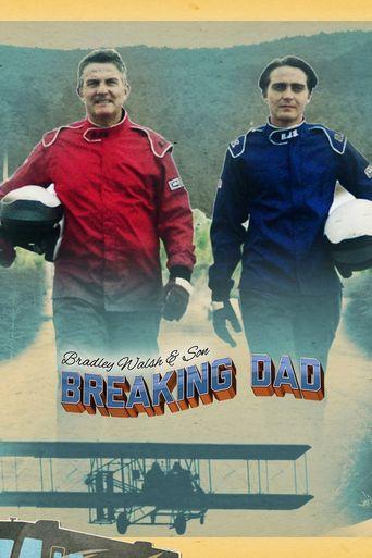 Bradley Walsh & Son: Breaking Dad Poster