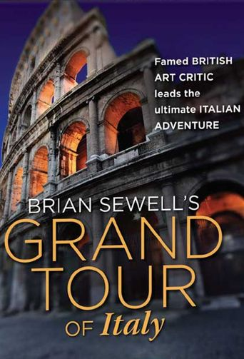 Brian Sewell's Grand Tour Poster