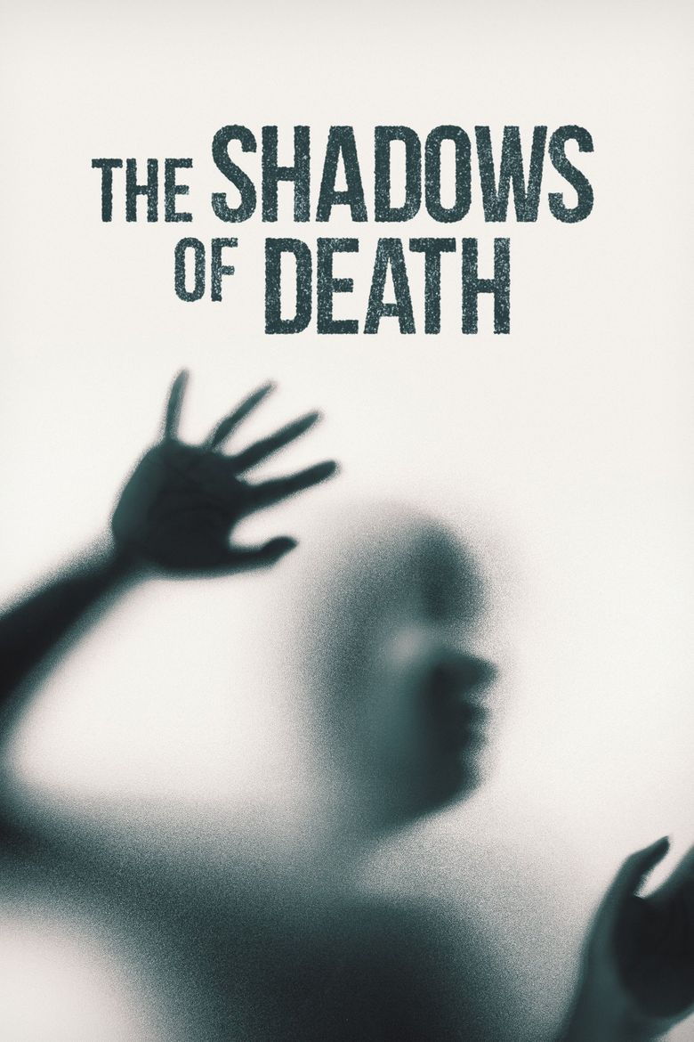 The Shadows of Death Poster