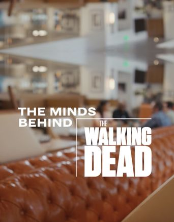 The Minds Behind: Fear The Walking Dead Poster