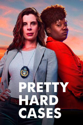 Pretty Hard Cases Poster
